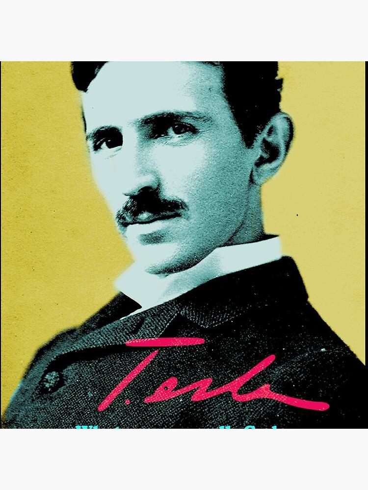 Nikola Tesla Quote 1 by pahleeloola