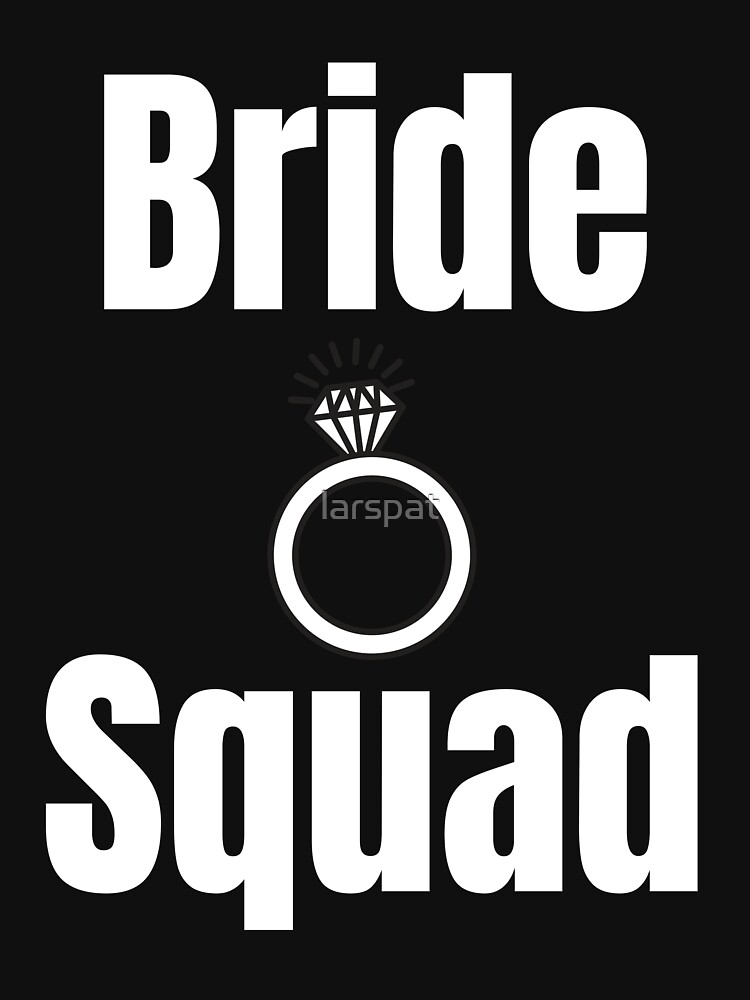 Bride Squad Funny Wedding Bachelorette T Shirt Gift Gift For