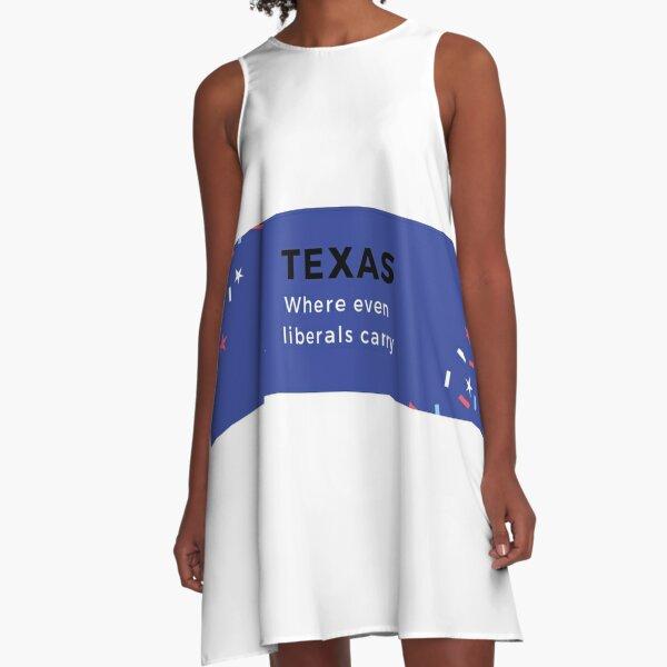 Texas: Even Liberals Carry, 2 A-Line Dress