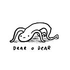 Honest Blob - Dear O Dear by Sophie Corrigan