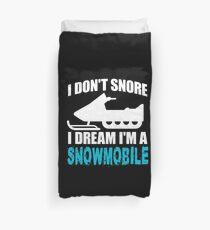 Ich schnarche nicht Ich träume, ich bin ein Schneemobil 'Lustiges Schnarchen-Zitat-Geschenk Bettbezug