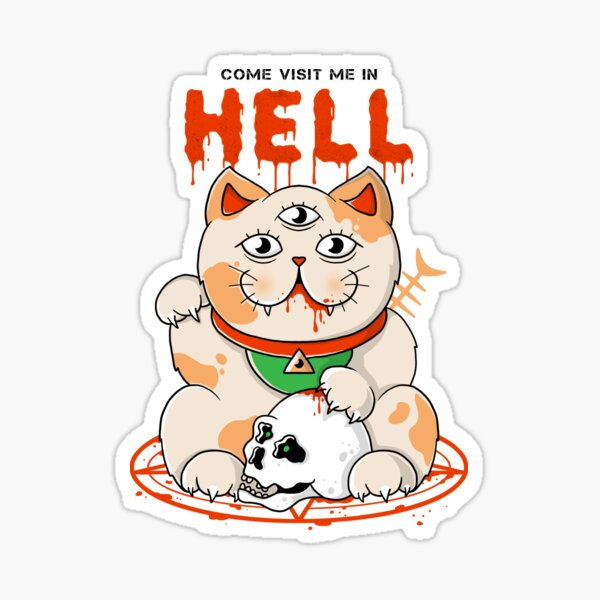Come Visit Me In Hell Sticker