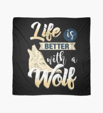 Wolf Better Life Animal Gray Wolf Scarf