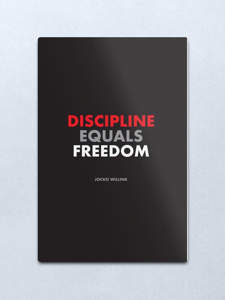 "Alternate view of ""Discipline Equals Freedom"" Jocko Willink Metal Print"