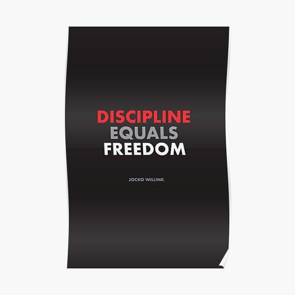 """Discipline Equals Freedom"" Jocko Willink Poster"