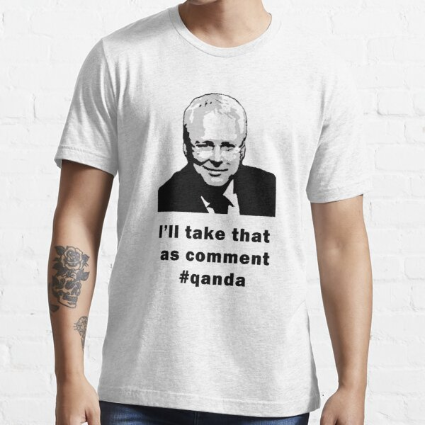 I'll take that as comment #qanda Essential T-Shirt