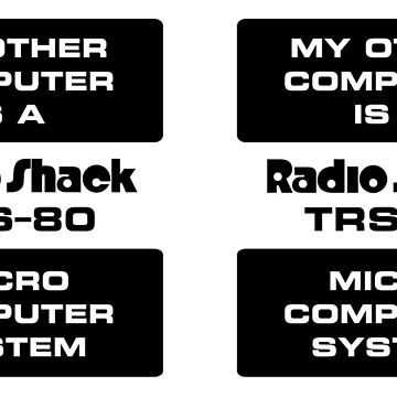 My Other Computer is a TRS-80 (Small Stickers) by thomasesmith