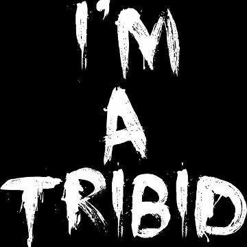 Legacies - I'm a Tribid by seriesclothing