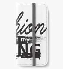 fashion is not my thing  iPhone Wallet/Case/Skin