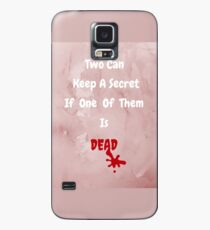 Can You Keep A Secret? Case/Skin for Samsung Galaxy