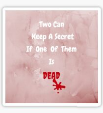 Can You Keep A Secret? Sticker