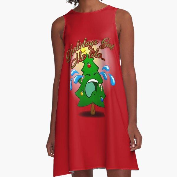 Holidays Got Me Like... TToTT A-Line Dress