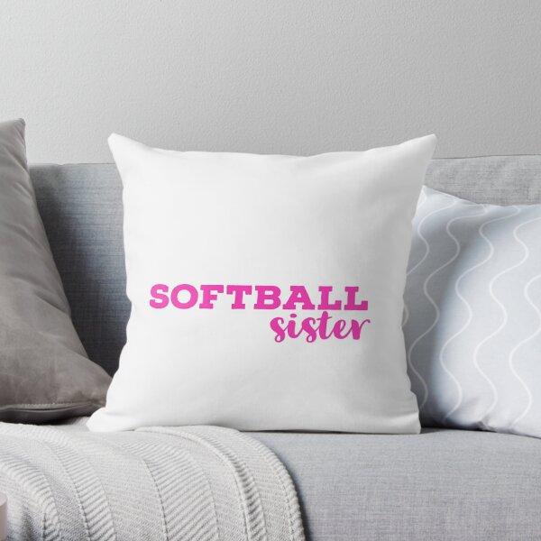Softball Sister Pink Typography  Throw Pillow