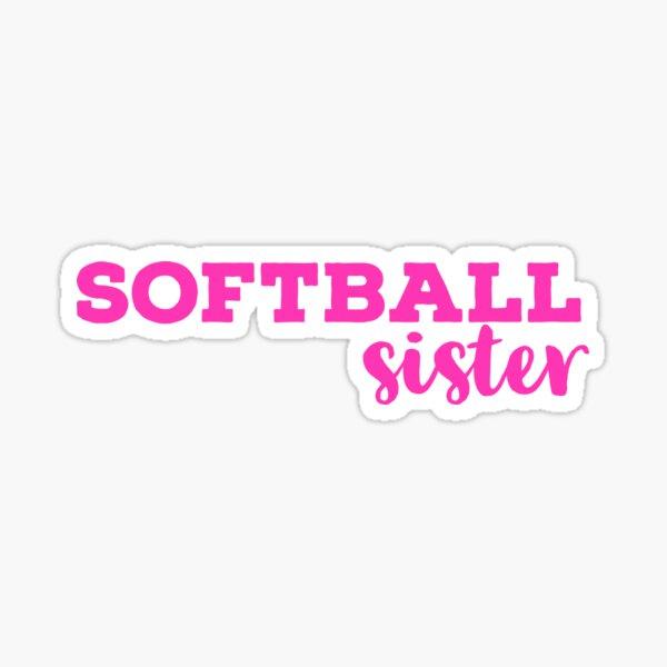 Softball Sister Pink Typography  Sticker