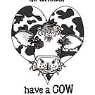 Have a Cow by Julie Townsend