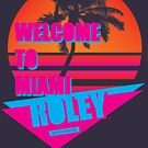 Welcome To Miami - Roley by RoleyShop