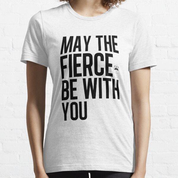 Fierce Essential T-Shirt