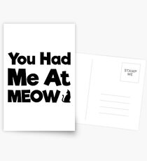 You Had Me At Meow Quote, Gift Postcards
