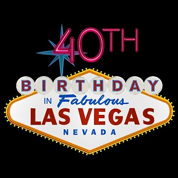 40th Birthday In Las Vegas by reapolo