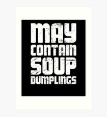 Funny Chinese Food Soup Dumpling Gift Art Print