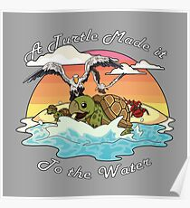 Eine Schildkröte hat es ins Wasser geschafft! Poster