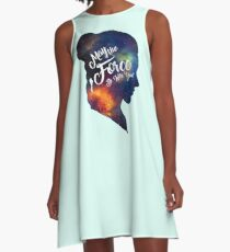 May the Force be With You - Carrie Fisher -Princess Leia Tribute Shirt A-Line Dress