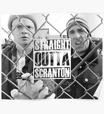 STRAIGHT OUTTA SCRANTON Poster