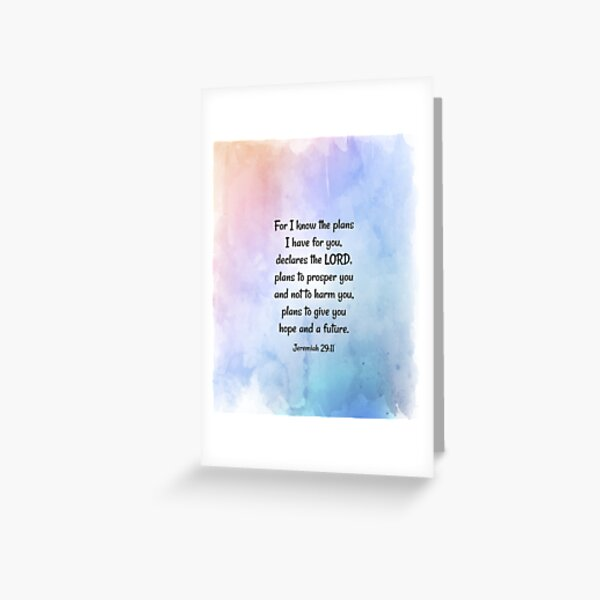 """For I know the plans I have for you,"""" declares the LORD. Christian, Bible Verse Greeting Card"""