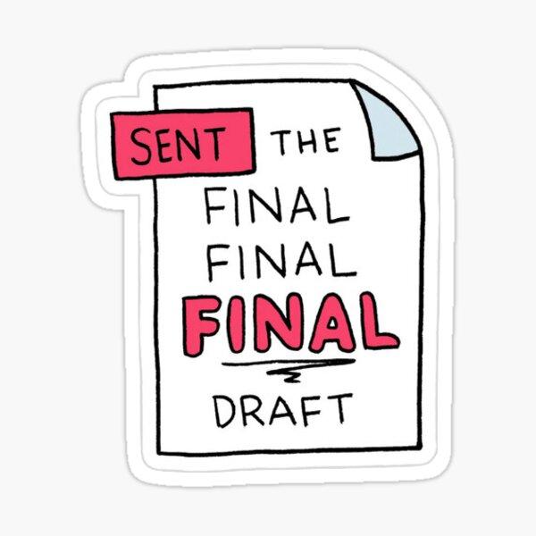 Final Final Final Draft Sticker