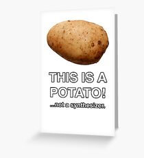 THIS IS A POTATO! ...not a synthesizer. Greeting Card