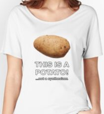 THIS IS A POTATO! ...not a synthesizer. Women's Relaxed Fit T-Shirt