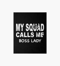 Meine Gruppe ruft mich Boss Lady T-Shirt Galeriedruck