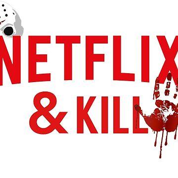 Netflix and kill jason by EggoShop