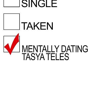 Mentally dating Tasya Teles by Kamiarty