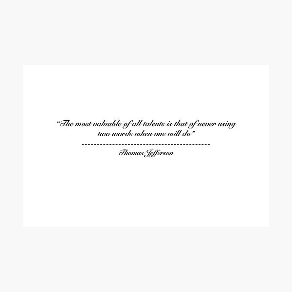 Thomas Jefferson Quote Photographic Print