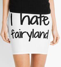 I Hate Fairyland Funny Gift Idea Mini Skirt