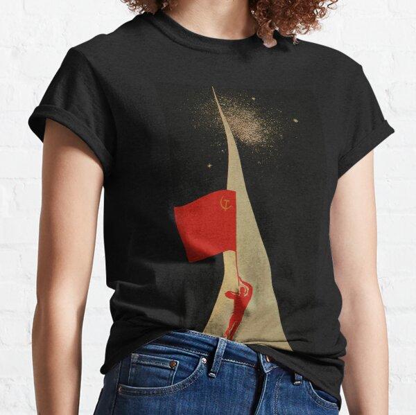 all the way up to the stars  - soviet union propaganda Classic T-Shirt