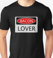 BACON LOVER, FUNNY DANGER STYLE FAKE SAFETY SIGN Unisex T-Shirt