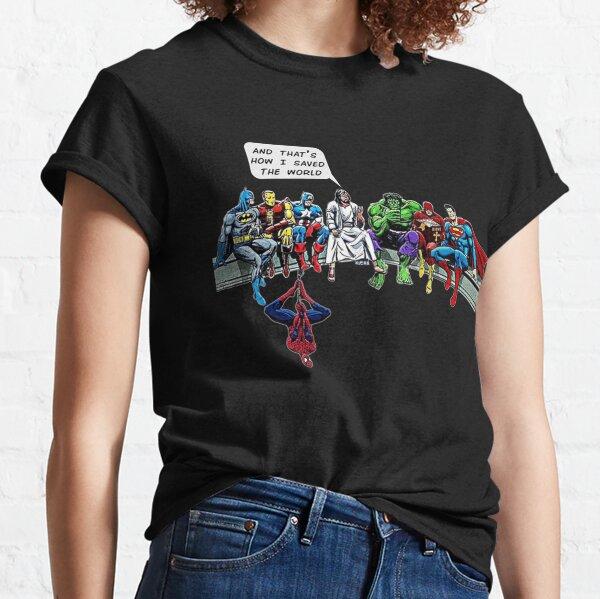 Et c'est comme ça que j'ai sauvé le monde T-shirt classique