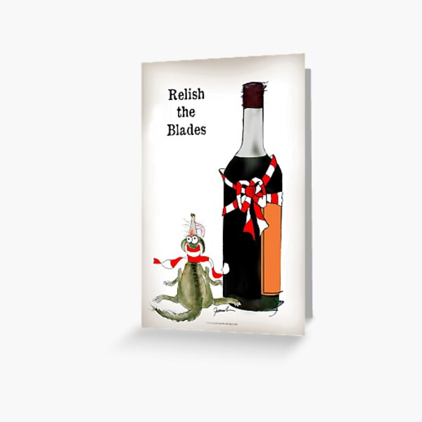 relish the blades Greeting Card