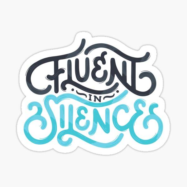 Fluent In Silence Introvert Lettering Sticker