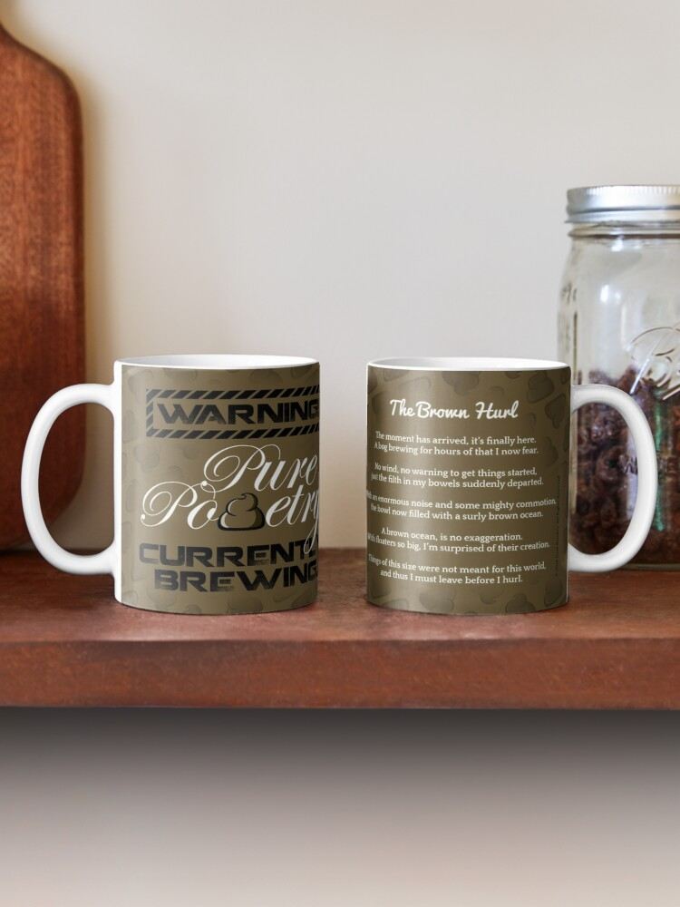Alternate view of WARNING! Pure Pooetry Currently Brewing Mug