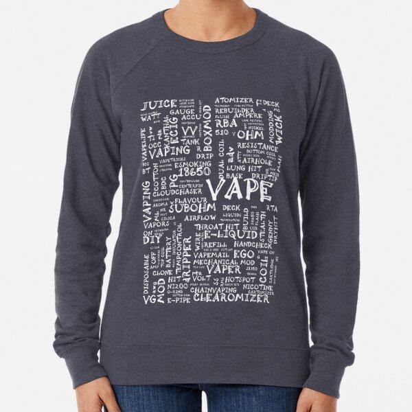 Vape Design Wordcloud Poster White Lightweight Sweatshirt