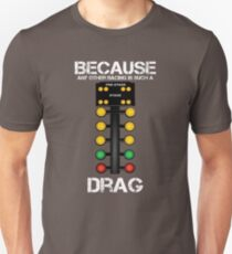 Drag Racing Funny Design - weil jede andere Racing ist so ein Drag Slim Fit T-Shirt