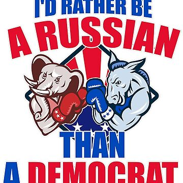 I'd rather be a russian than a democrat by Dipardiou