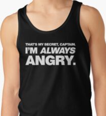 I'm ALWAYS Angry Men's Tank Top