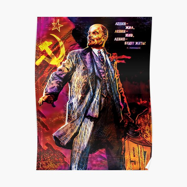 Lenin Lived, Lenin Lives, Lenin Will Live! - Surreal and Trippy Poster