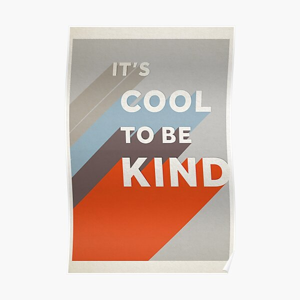 IT'S COOL TO BE NICE Poster