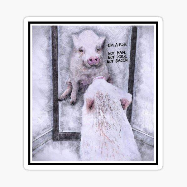 Pig Affirmations - Friends Not Food  Sticker
