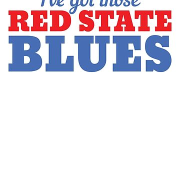 Red State Blues by Secularitee